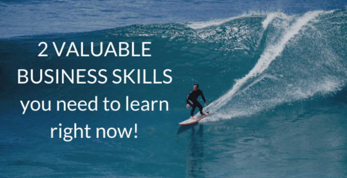 2 VALUABLE BUSINESS SKILLS you need to learn right now 1